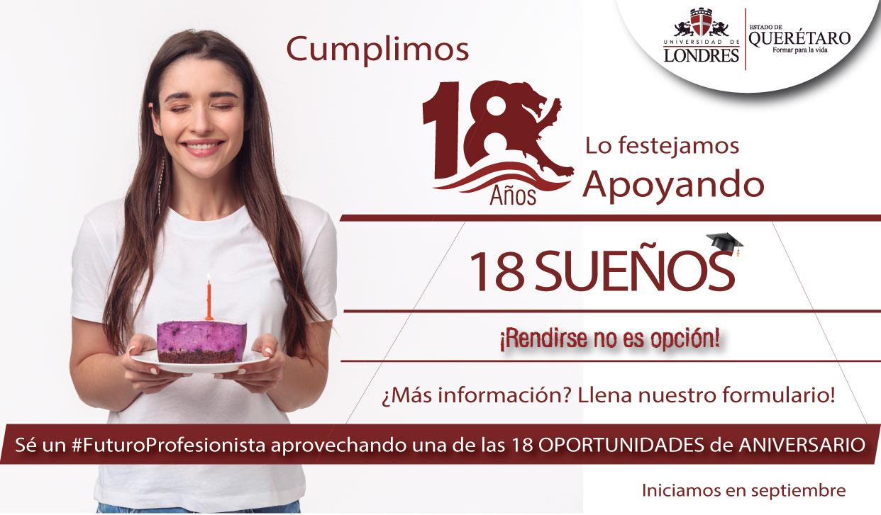 Cumplimos 18 años ! Sé un futuro profesionista aprovechando una de las 18 oportunidades de aniversario!